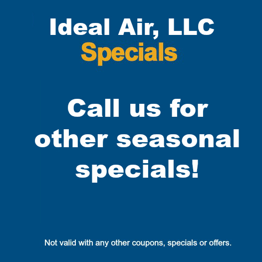 Ideal Air Seasonal specials